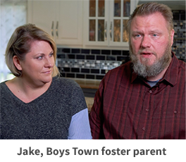 Jake, Boys Town foster parent