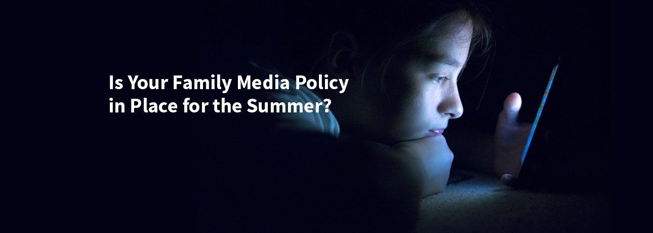 Build your family media policy