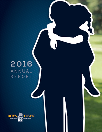 Boys Town 2016 Annual Report