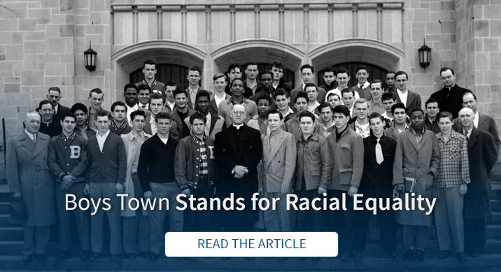 Boys Town Stands for Racial Equality