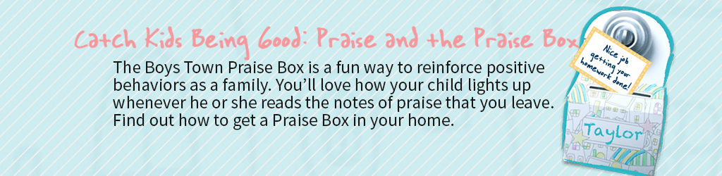 Using Your Personalized Praise Box