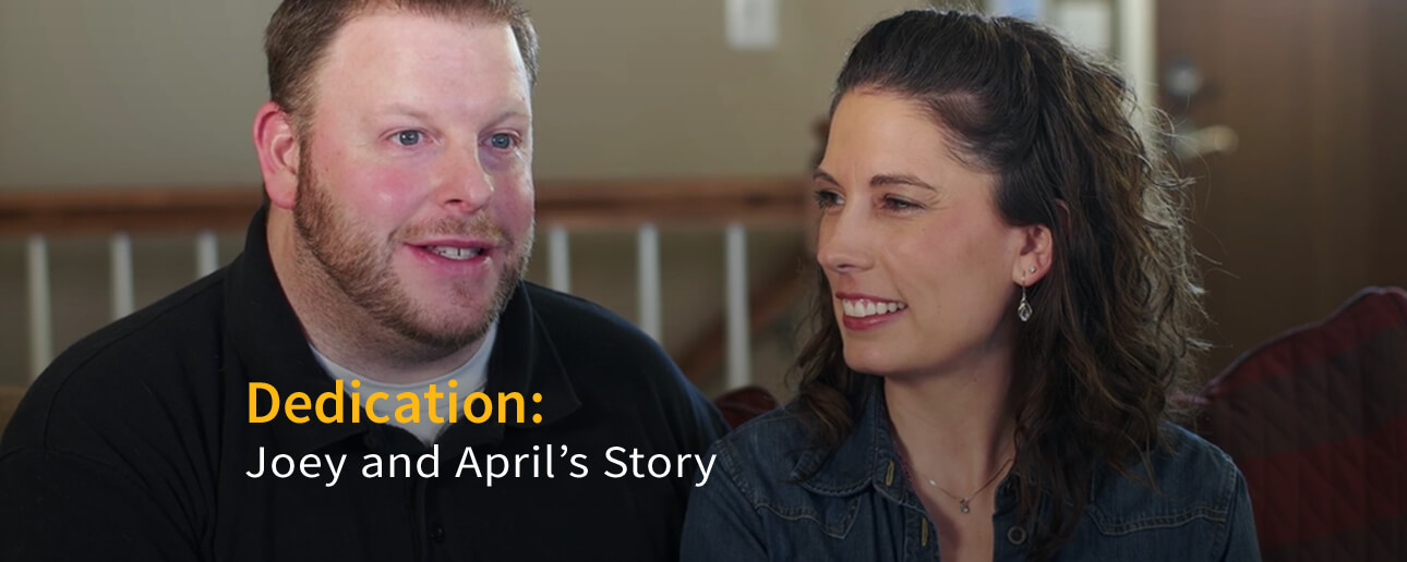 Dedication: Joey and April's Story